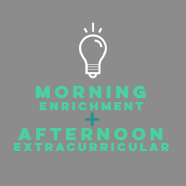 Session 1: Morning Enrichment and Afternoon Extracurricular Classes