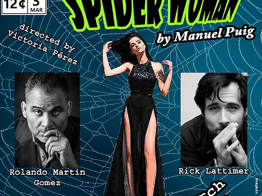 "THE NEW PHOENIX THEATRE ON THE PARK ANNOUNCES THE PRODUCTION OF ""KISS OF THE SPIDERWOMAN"""