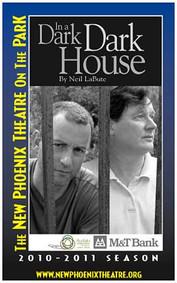 Neal LaBute's  IN A DARK DARK HOUSE Directed by Joe Natale
