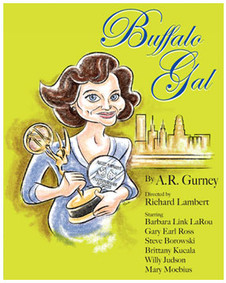Buffalo Gal By A.R. Gurney Directed by Richard Lambert