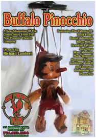 BUFFALO PINNOCHIO Originally Conceived by Richard Lambert