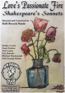 Love's Passionate Fire –  Shakespeare's Sonnets Conceived and Directed by  Kelli Bocock-Natale