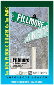 Fillmore By Richard Lambert Original Music by Steve Borowski Directed by Drew McCabe