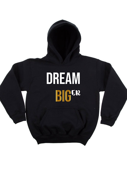 """Dream Bigger"" Adult Hoodie"