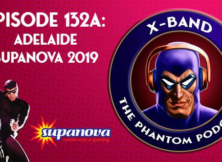 X-Band: The Phantom Podcast #132A - Adelaide Supanova 2019 feat. Billy Zane