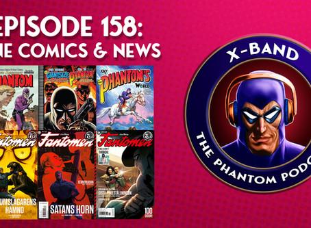 X-Band: The Phantom Podcast #158 - June Comics & News