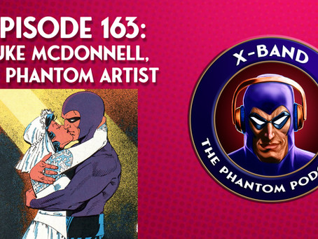 X-Band: The Phantom Podcast #163 - Luke McDonnell, DC Phantom Artist
