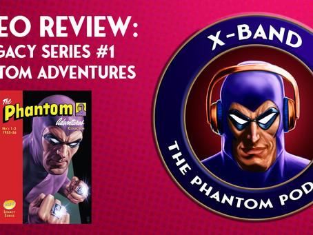 Legacy Series #1: Phantom Adventures Video Review