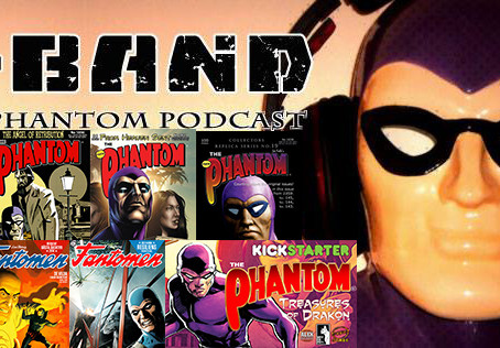 X-Band: The Phantom Podcast #118 - Comics & News (May 2019)