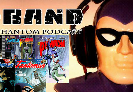 X-Band: The Phantom Podcast #120 - June 2019 Comics & News (Plus Bonus Chat with Shane Foley on