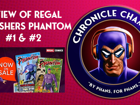 Regal Publishers: The Phantom Issues #1 & #2 Review