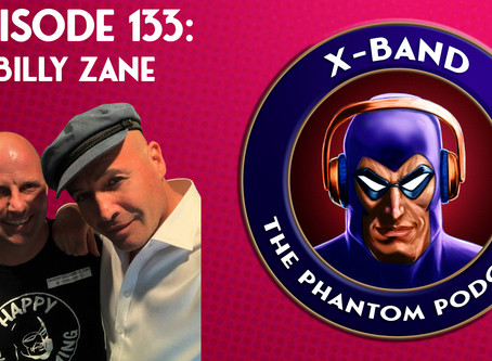 X-Band: The Phantom Podcast #133 - Billy Zane