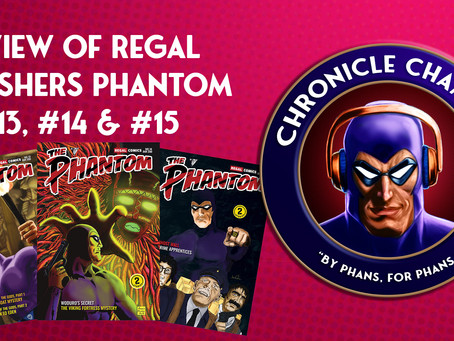 Regal Publishers: The Phantom Issues #13, #14 & #15 Review