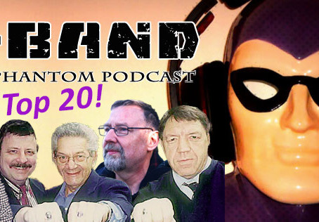 X-Band: The Phantom Podcast #110 - Top 20 Influencers