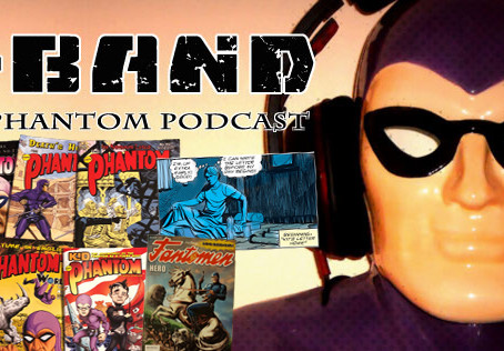 X-Band: The Phantom Podcast #106 - December 2018 Comics & News