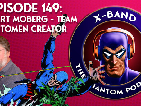 X-Band: The Phantom Podcast #149 - Lennart Moberg - Team Fantomen Creator