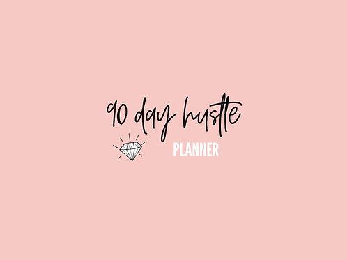 90 Day Hustle Planner (April - June 2020) *HAS MINOR MISPRINTS*