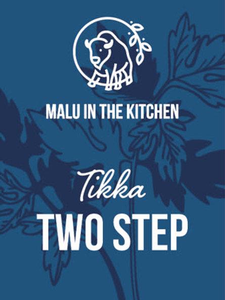 Tikka Two Step