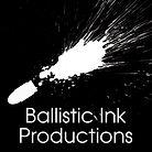 Ballistic Ink Productions
