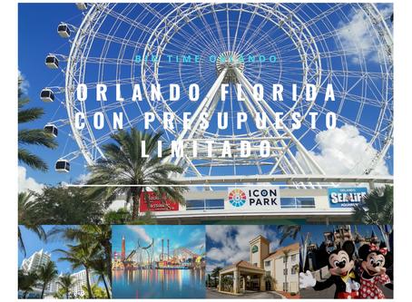 """Visitando Orlando con un """"presupuesto limitado"""""""