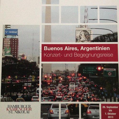 DVD I Konzert- und Begegnungsreise 2013 in Argentinien