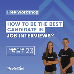 free webinar with the ambitious how to be the best candidate in job interviews in 2021.png