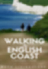 Ruth Livingstone 'Walking the English Coast: A Beginner's Guide' (2016)