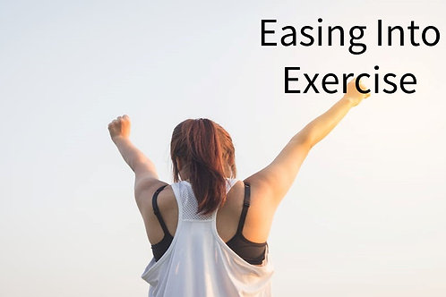 Easing Into Exercise