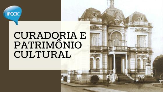 Curadoria e Patrimônio Cultural