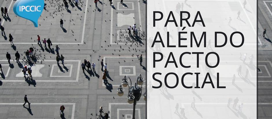 Para além do Pacto Social