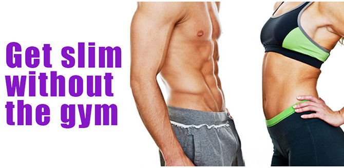 Get Slim Without The Gym!
