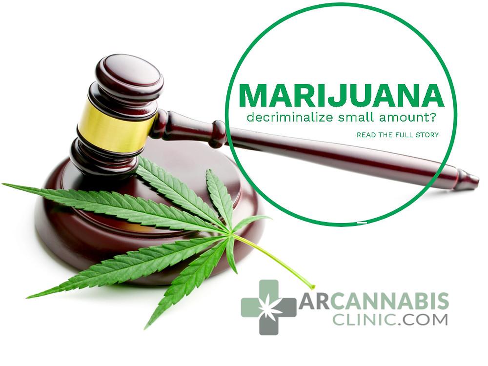 decriminalize small amounts of marijuana in Arkansas