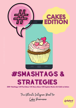 CAKE BUSINESS #Smashtags & Strategies (PDF)