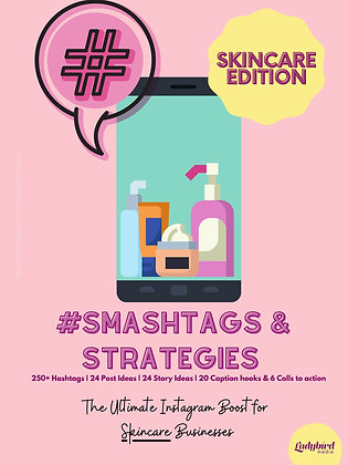 SKINCARE #Smashtags + Strategies (PDF Download)
