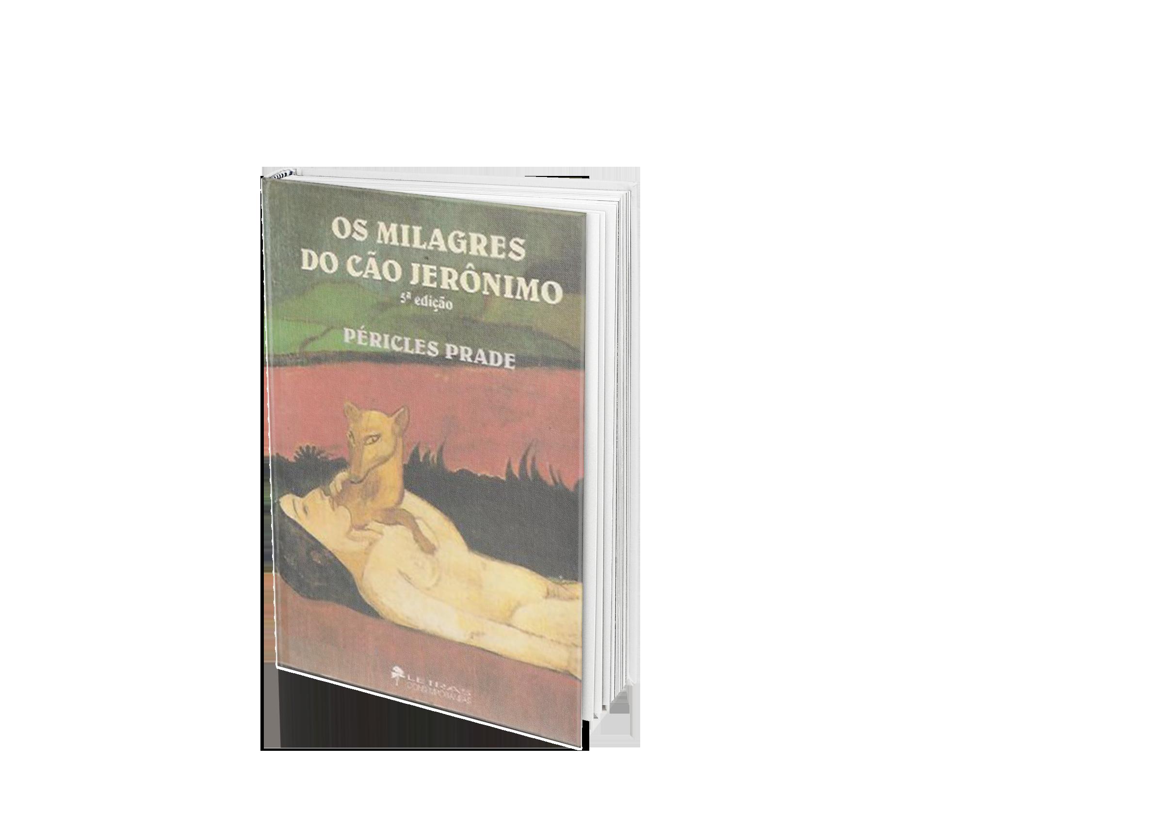Os milagres do Cão Jerônimo - Péricles P