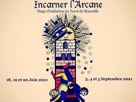 INCARNER L'ARCANE