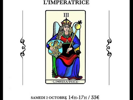 "Atelier ""Tarot et Spiritualité"" : L'IMPERATRICE"
