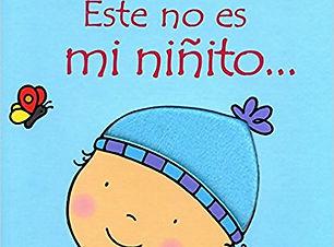 Este no es mi ninito Spanish board book.