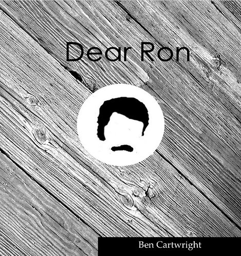 Dear Ron--physical book (Prose poetry, 2014)