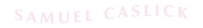 Sam-Caslick-Text-Pink.png
