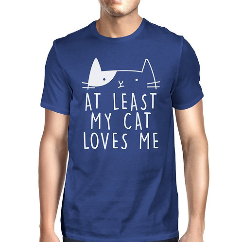 At Least My Cat Loves Me Men's Blue T-Shirt