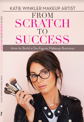 From Scratch to Success: How to Build a Six-Figure Makeup Business