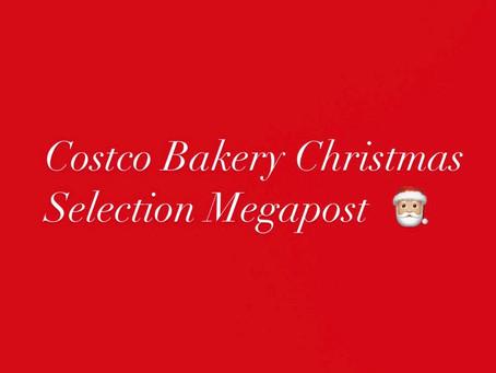 Costco Bakery Christmas Selection Mega Post!