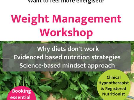 Upcoming Event: Weight Management & Mindset Workshop