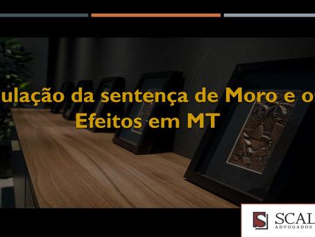 Anulação da sentença de Moro e os efeitos em MT