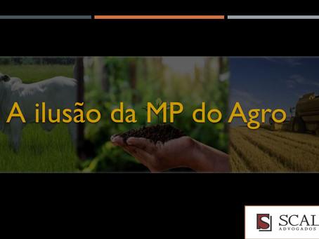 A ilusão da MP do Agro