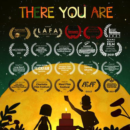 LAFA Best Picture and Best Animation Award - THERE YOU ARE