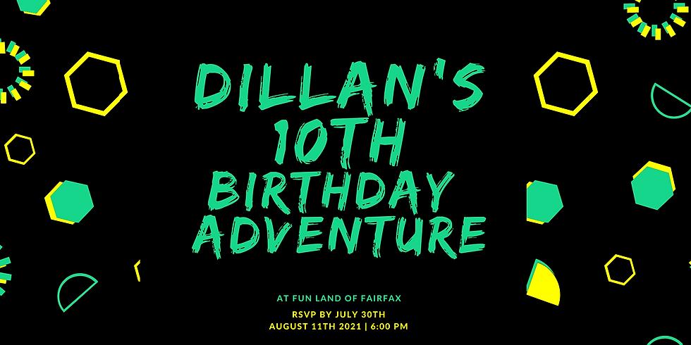 Dillan's 10th Birthday Adventure