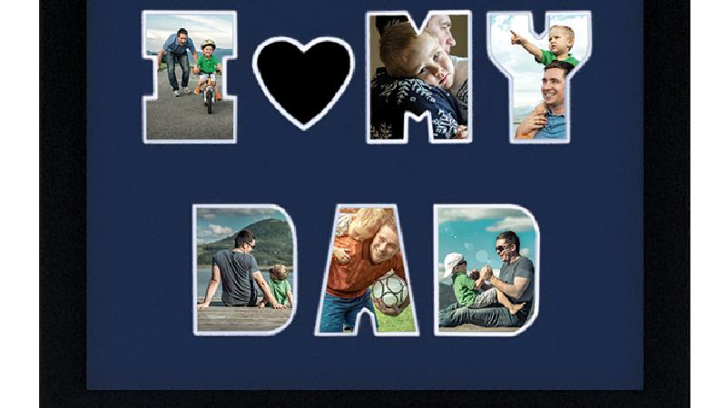 "LOVE MY DAD 11"" x 14"