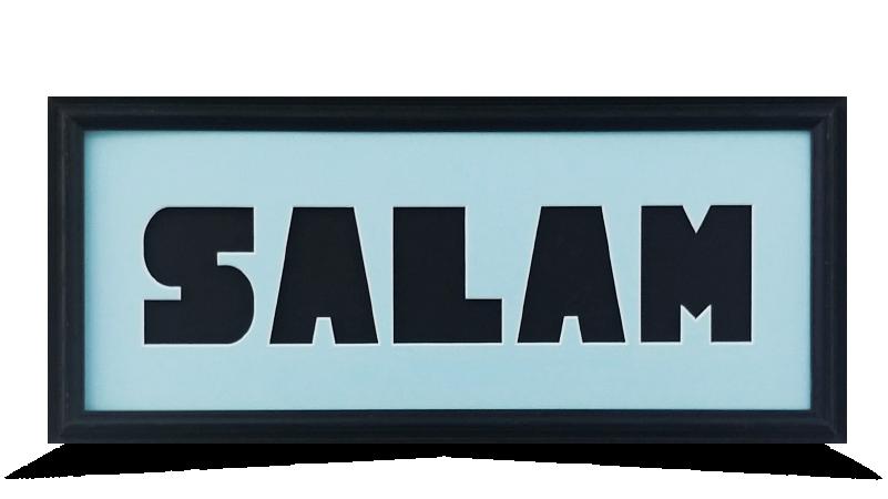 "SALAM 8"" x 20"""
